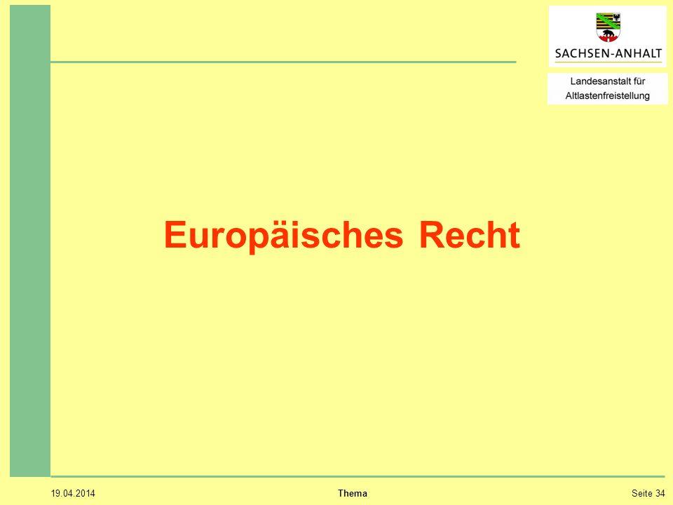 19.04.2014 ThemaSeite 34 Europäisches Recht