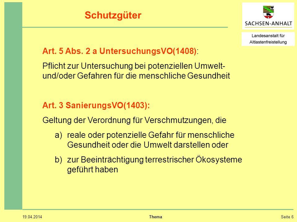 19.04.2014 ThemaSeite 6 Schutzgüter Art.5 Abs.