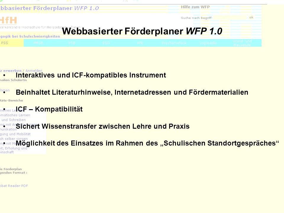 36 Webbasierter Förderplaner WFP 1.0 Interaktives und ICF-kompatibles Instrument Beinhaltet Literaturhinweise, Internetadressen und Fördermaterialien