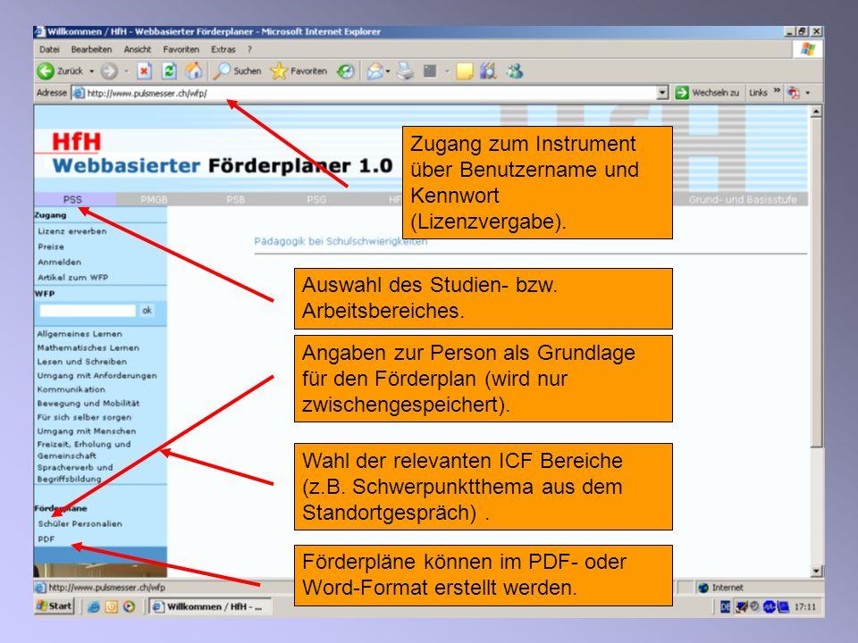 37 Zugang zum Instrument über Benutzername und Kennwort (Lizenzvergabe). Angaben zur Person als Grundlage für den Förderplan (wird nur zwischengespeic