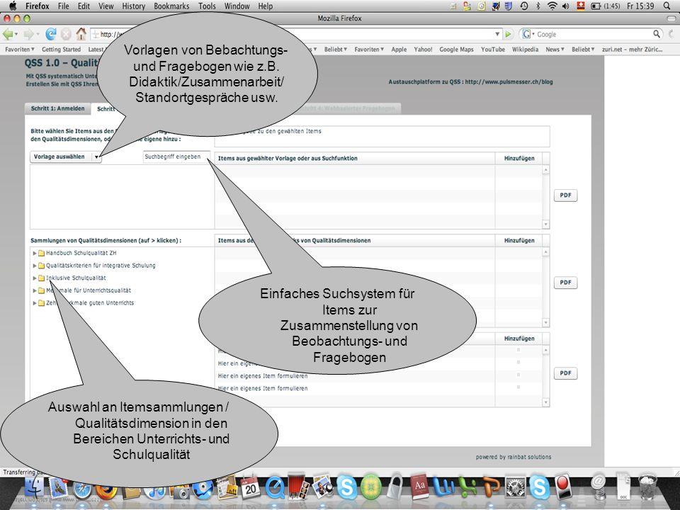 46 Vorlagen von Bebachtungs- und Fragebogen wie z.B. Didaktik/Zusammenarbeit/ Standortgespräche usw. Auswahl an Itemsammlungen / Qualitätsdimension in