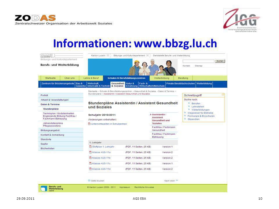 29.09.2011AGS EBA10 Informationen: www.bbzg.lu.ch