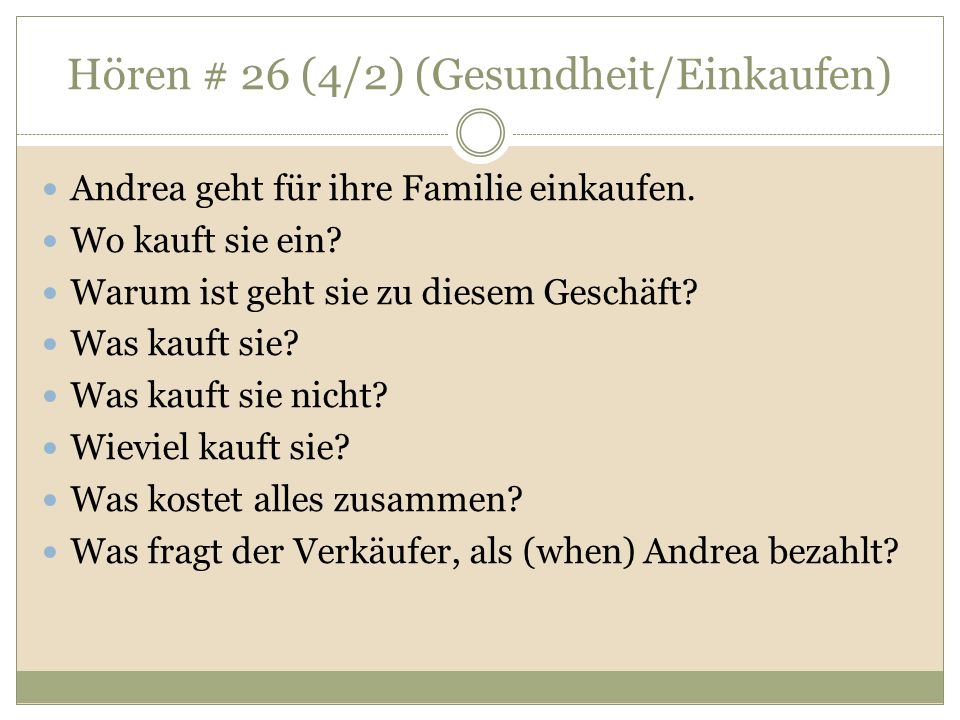 Hören # 26 (4/2) (Gesundheit/Einkaufen) Andrea geht für ihre Familie einkaufen.