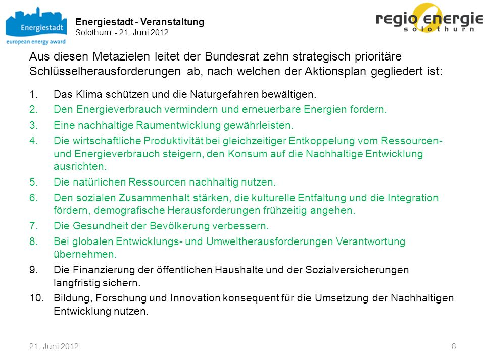 Energiestadt - Veranstaltung Solothurn - 21. Juni 2012 1921. Juni 2012 Themen bei der