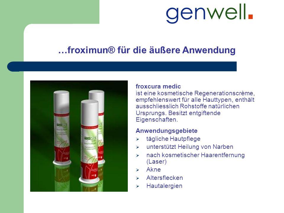 …froximun® für die äußere Anwendung froxcura medic ist eine kosmetische Regenerationscrème, empfehlenswert für alle Hauttypen, enthält ausschliesslich