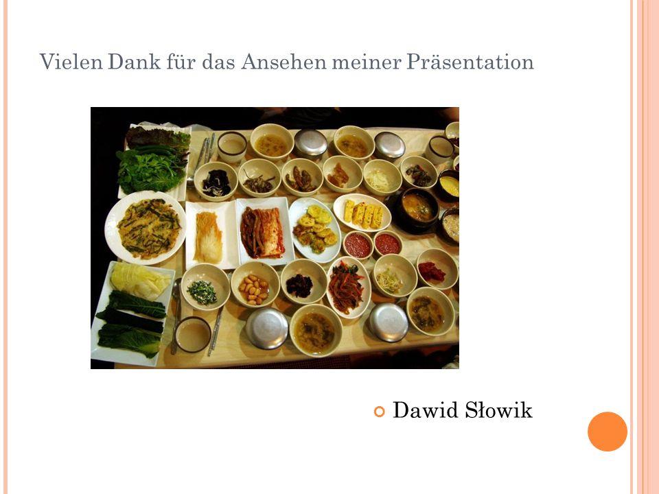 Vielen Dank für das Ansehen meiner Präsentation Dawid Słowik