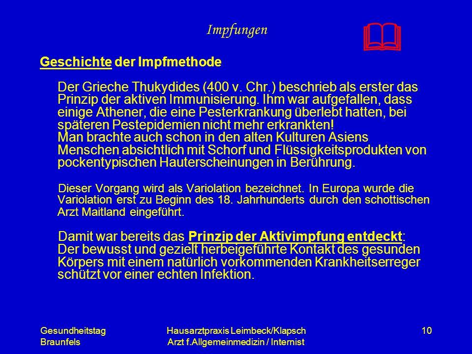Gesundheitstag Braunfels Hausarztpraxis Leimbeck/Klapsch Arzt f.Allgemeinmedizin / Internist 10 Impfungen Geschichte der Impfmethode Der Grieche Thuky