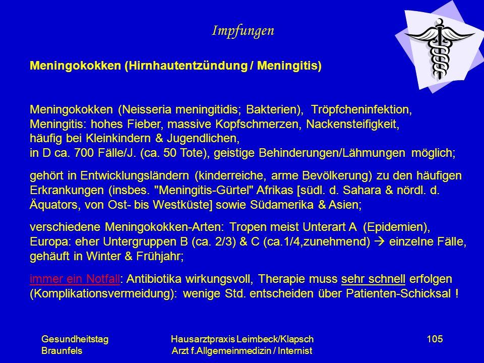 Gesundheitstag Braunfels Hausarztpraxis Leimbeck/Klapsch Arzt f.Allgemeinmedizin / Internist 105 Impfungen Meningokokken (Hirnhautentzündung / Meningi