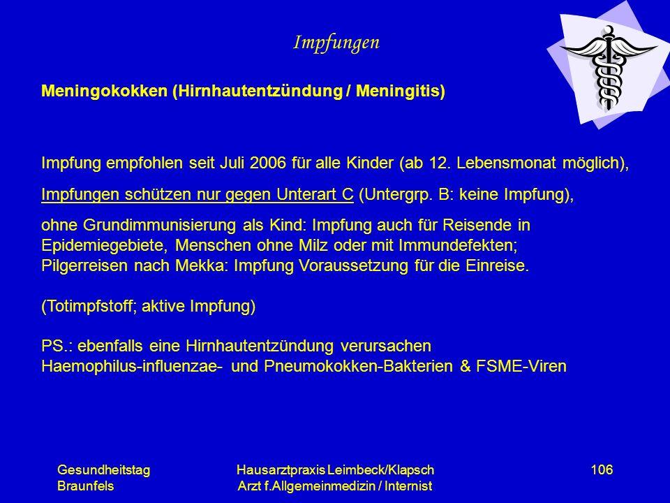 Gesundheitstag Braunfels Hausarztpraxis Leimbeck/Klapsch Arzt f.Allgemeinmedizin / Internist 106 Impfungen Meningokokken (Hirnhautentzündung / Meningi