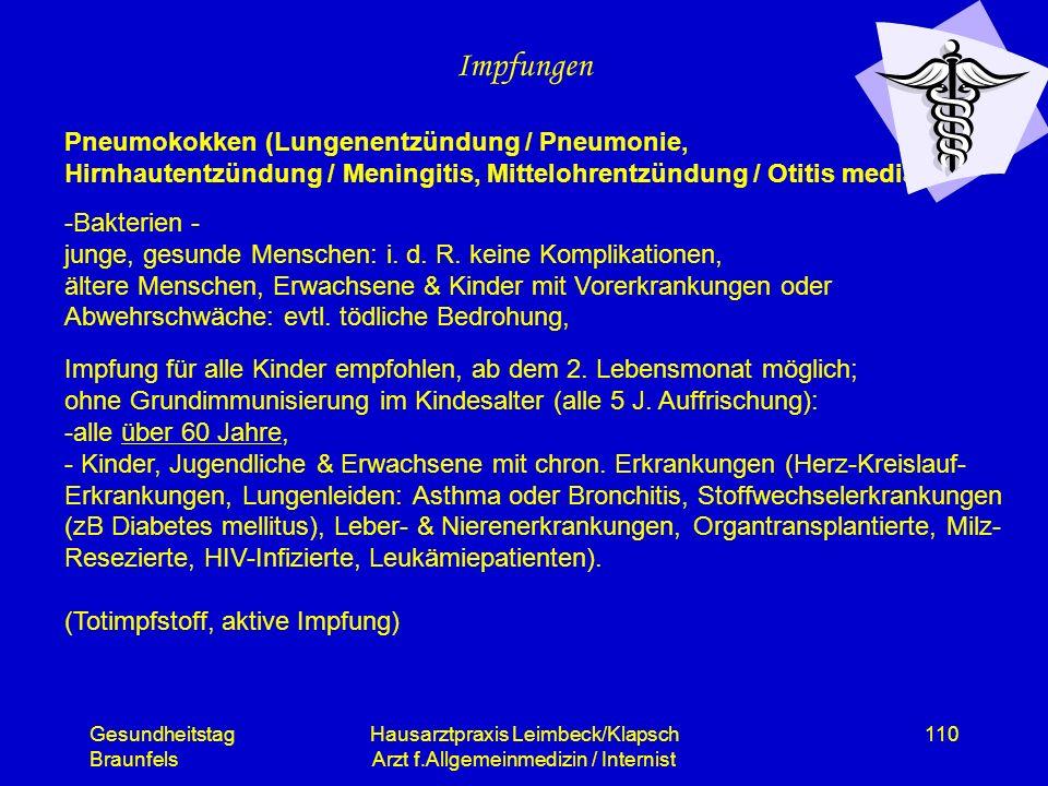 Gesundheitstag Braunfels Hausarztpraxis Leimbeck/Klapsch Arzt f.Allgemeinmedizin / Internist 110 Impfungen Pneumokokken (Lungenentzündung / Pneumonie,