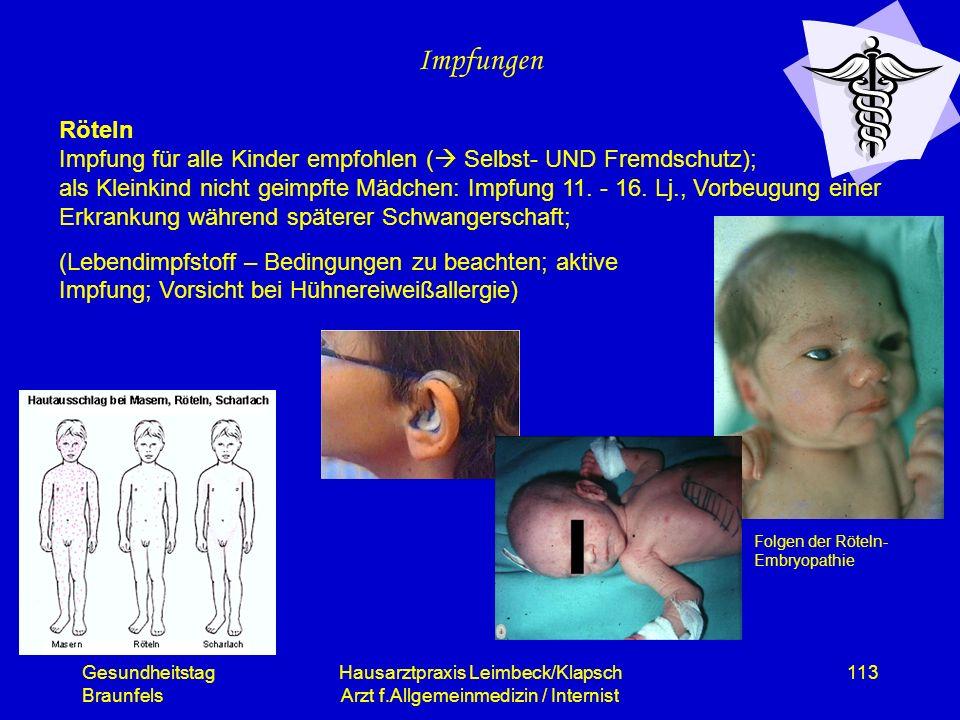 Gesundheitstag Braunfels Hausarztpraxis Leimbeck/Klapsch Arzt f.Allgemeinmedizin / Internist 113 Impfungen Röteln Impfung für alle Kinder empfohlen (