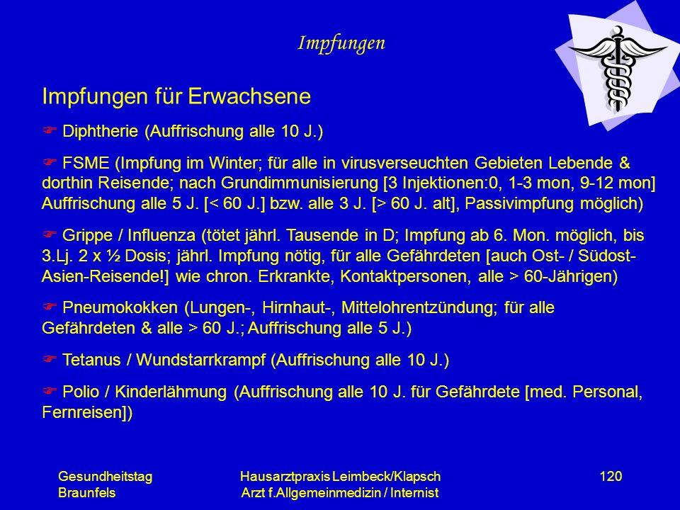 Gesundheitstag Braunfels Hausarztpraxis Leimbeck/Klapsch Arzt f.Allgemeinmedizin / Internist 120 Impfungen Impfungen für Erwachsene Diphtherie (Auffri