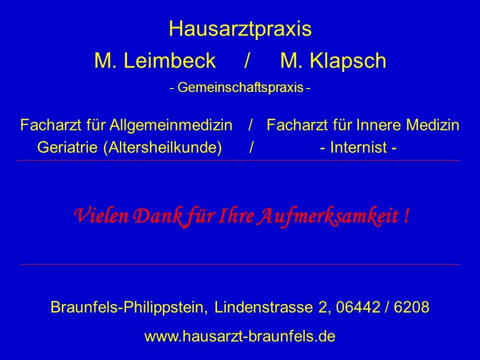 Hausarztpraxis M. Leimbeck / M. Klapsch - Gemeinschaftspraxis - Facharzt für Allgemeinmedizin / Facharzt für Innere Medizin Vielen Dank für Ihre Aufme