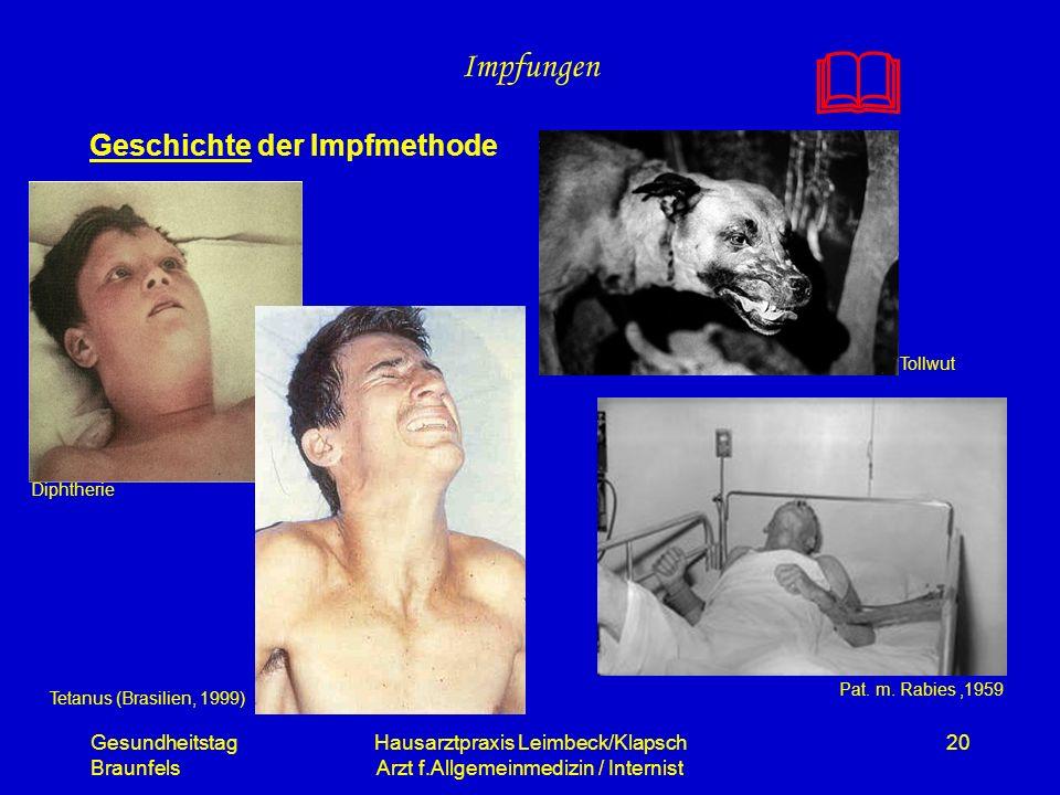 Gesundheitstag Braunfels Hausarztpraxis Leimbeck/Klapsch Arzt f.Allgemeinmedizin / Internist 20 Impfungen Geschichte der Impfmethode Pat. m. Rabies,19