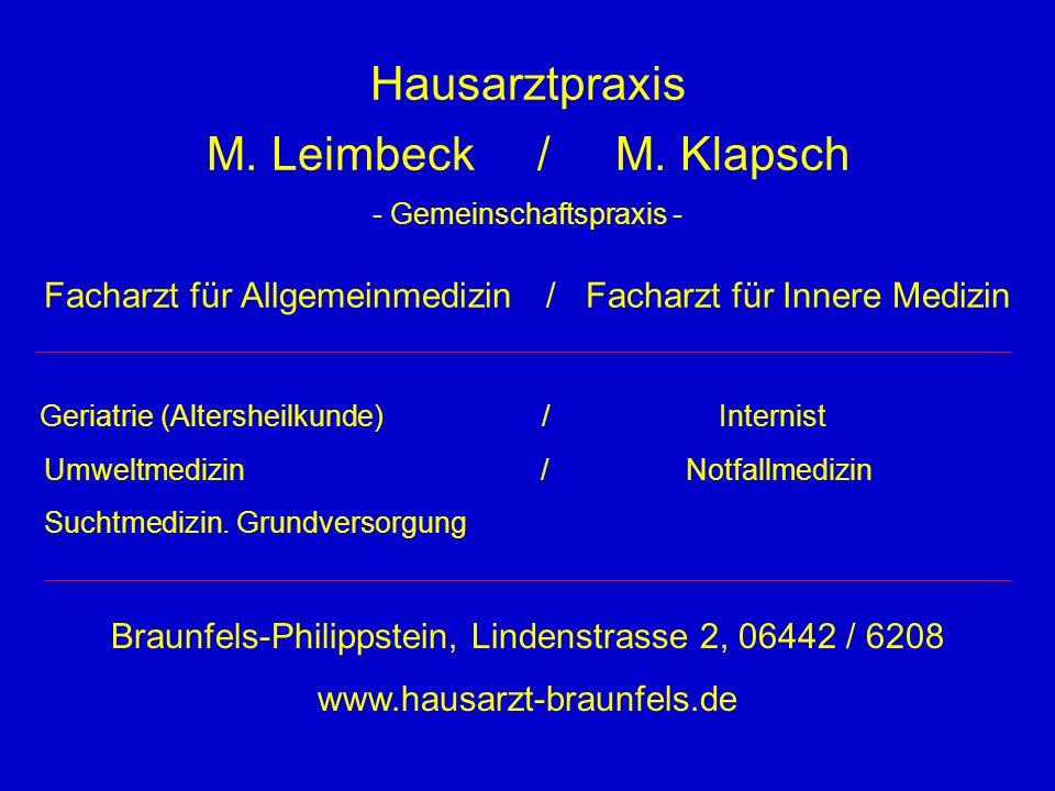 Hausarztpraxis M. Leimbeck / M. Klapsch - Gemeinschaftspraxis - Facharzt für Allgemeinmedizin / Facharzt für Innere Medizin Geriatrie (Altersheilkunde