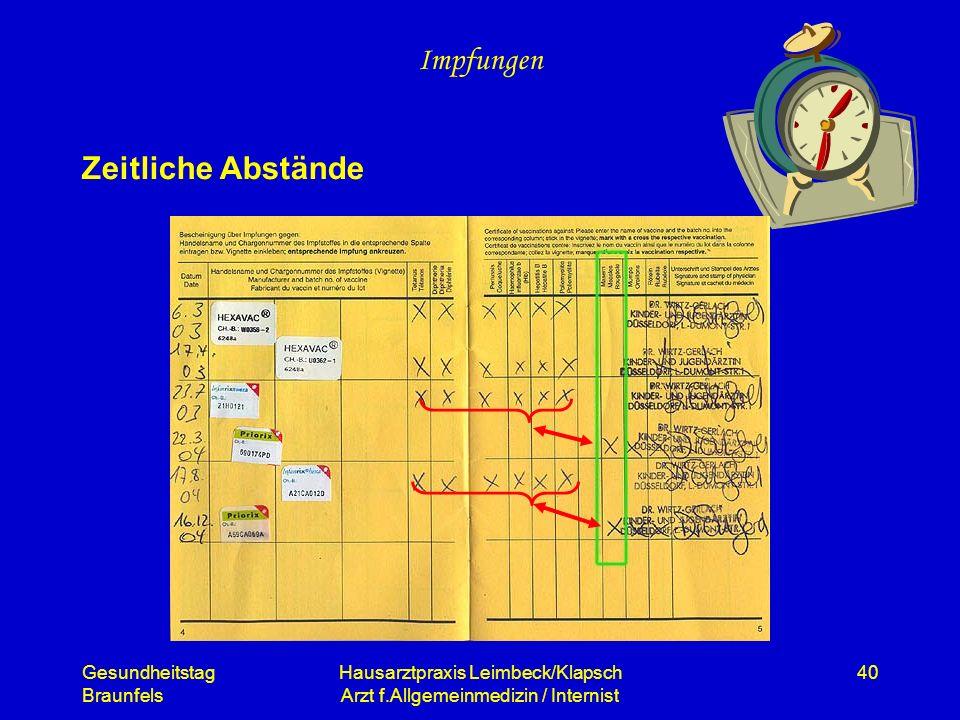 Gesundheitstag Braunfels Hausarztpraxis Leimbeck/Klapsch Arzt f.Allgemeinmedizin / Internist 40 Impfungen Zeitliche Abstände
