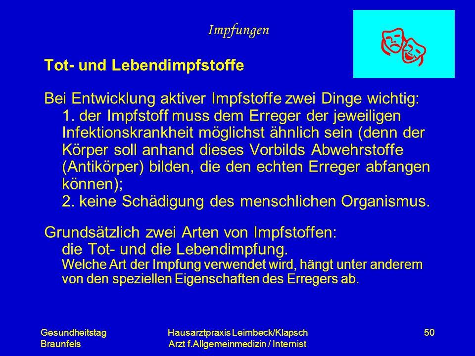 Gesundheitstag Braunfels Hausarztpraxis Leimbeck/Klapsch Arzt f.Allgemeinmedizin / Internist 50 Impfungen Tot- und Lebendimpfstoffe Bei Entwicklung ak