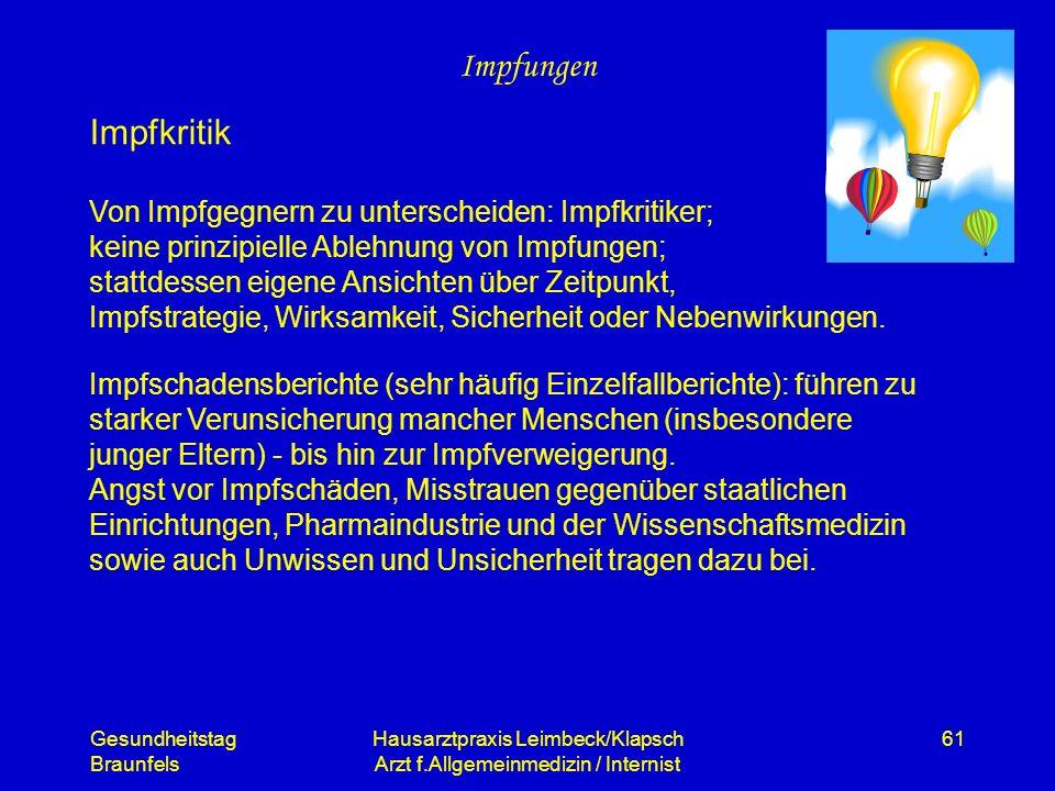 Gesundheitstag Braunfels Hausarztpraxis Leimbeck/Klapsch Arzt f.Allgemeinmedizin / Internist 61 Impfungen Von Impfgegnern zu unterscheiden: Impfkritik