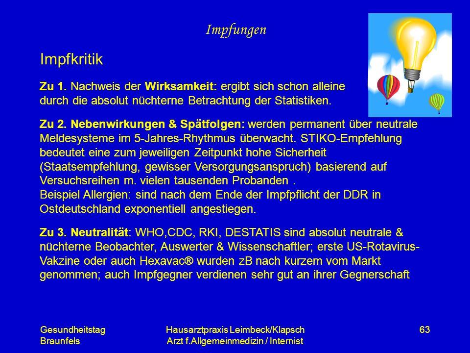 Gesundheitstag Braunfels Hausarztpraxis Leimbeck/Klapsch Arzt f.Allgemeinmedizin / Internist 63 Impfungen Zu 1. Nachweis der Wirksamkeit: ergibt sich