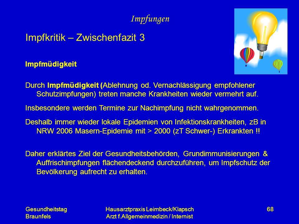 Gesundheitstag Braunfels Hausarztpraxis Leimbeck/Klapsch Arzt f.Allgemeinmedizin / Internist 68 Impfungen Impfmüdigkeit Durch Impfmüdigkeit (Ablehnung