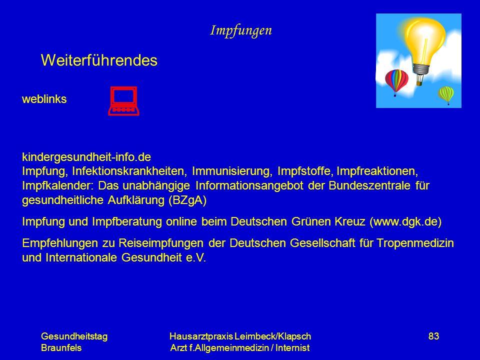 Gesundheitstag Braunfels Hausarztpraxis Leimbeck/Klapsch Arzt f.Allgemeinmedizin / Internist 83 Impfungen Weiterführendes weblinks kindergesundheit-in