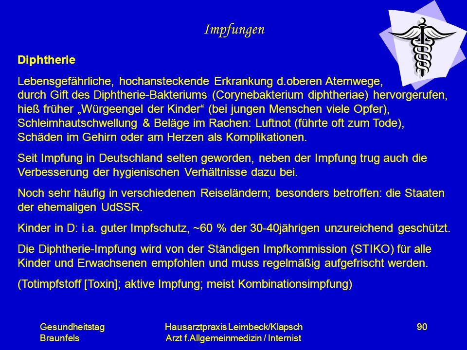 Gesundheitstag Braunfels Hausarztpraxis Leimbeck/Klapsch Arzt f.Allgemeinmedizin / Internist 90 Impfungen Diphtherie Lebensgefährliche, hochansteckend