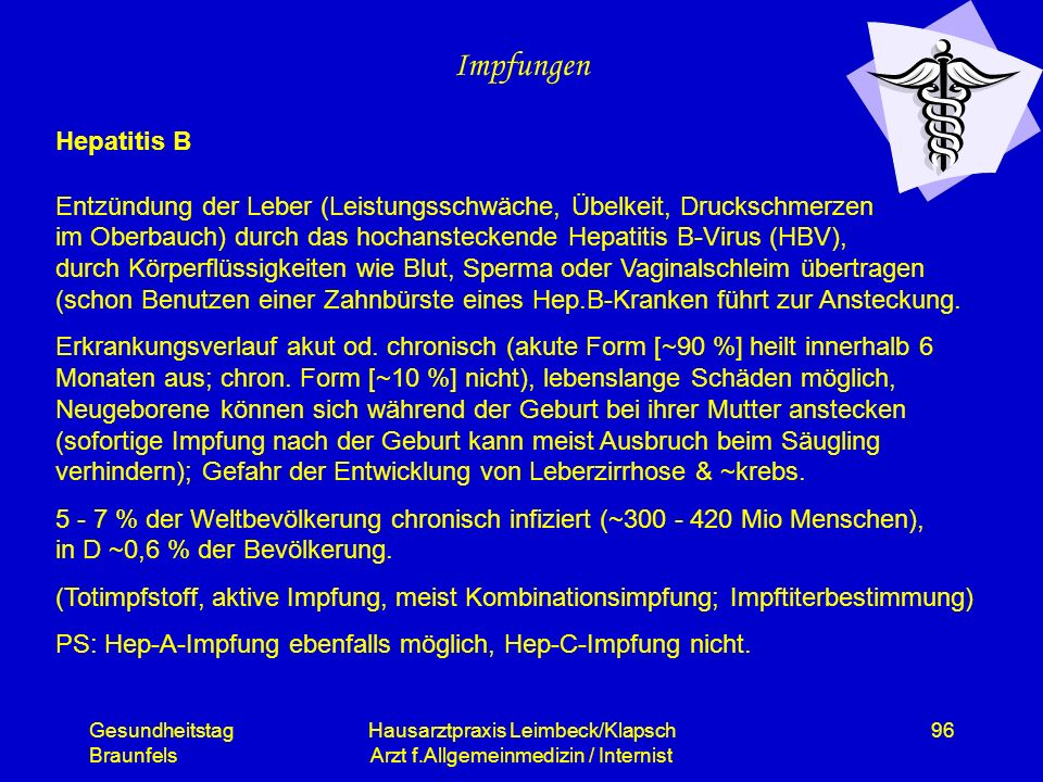 Gesundheitstag Braunfels Hausarztpraxis Leimbeck/Klapsch Arzt f.Allgemeinmedizin / Internist 96 Impfungen Hepatitis B Entzündung der Leber (Leistungss