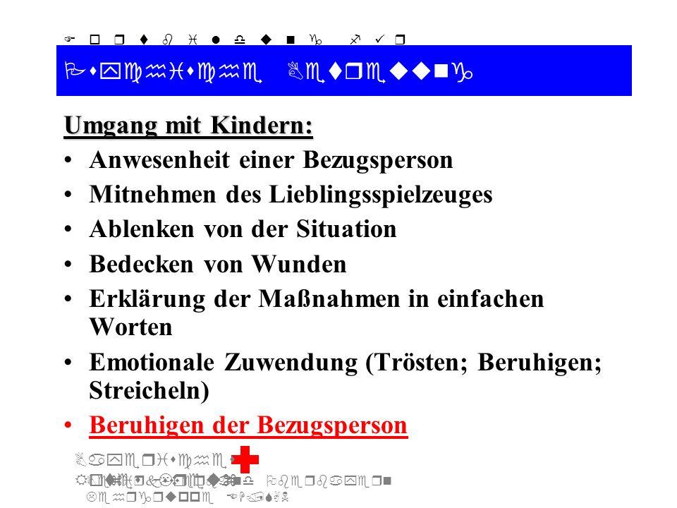 Bezirksverband Oberbayern Lehrgruppe EH/SAN F o r t b i l d u n g f ü r d i e A u s b i l d e r S A N Bayerisches Rotes Kreuz Psychische Betreuung Umg