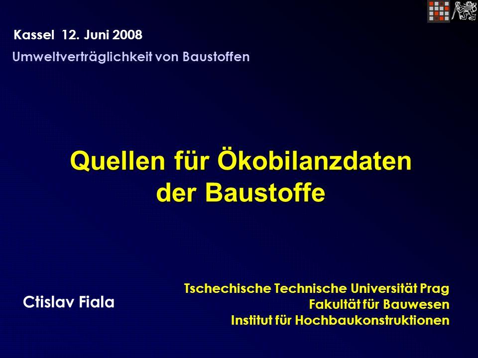 Quellen für Ökobilanzdaten der Baustoffe Kassel 12.