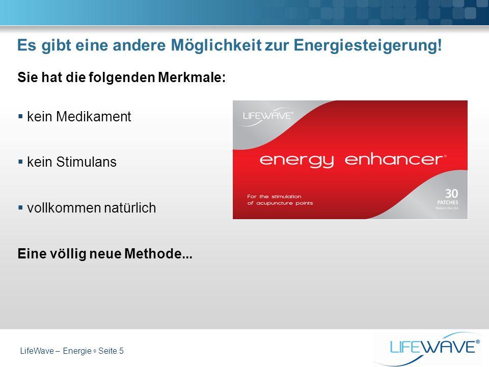 Es gibt eine andere Möglichkeit zur Energiesteigerung! Sie hat die folgenden Merkmale: kein Medikament kein Stimulans vollkommen natürlich Eine völlig