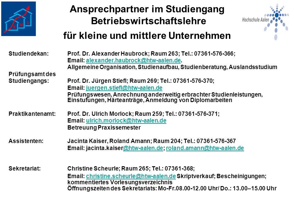 Ansprechpartner im Studiengang Betriebswirtschaftslehre für kleine und mittlere Unternehmen Studiendekan:Prof. Dr. Alexander Haubrock; Raum 263; Tel.: