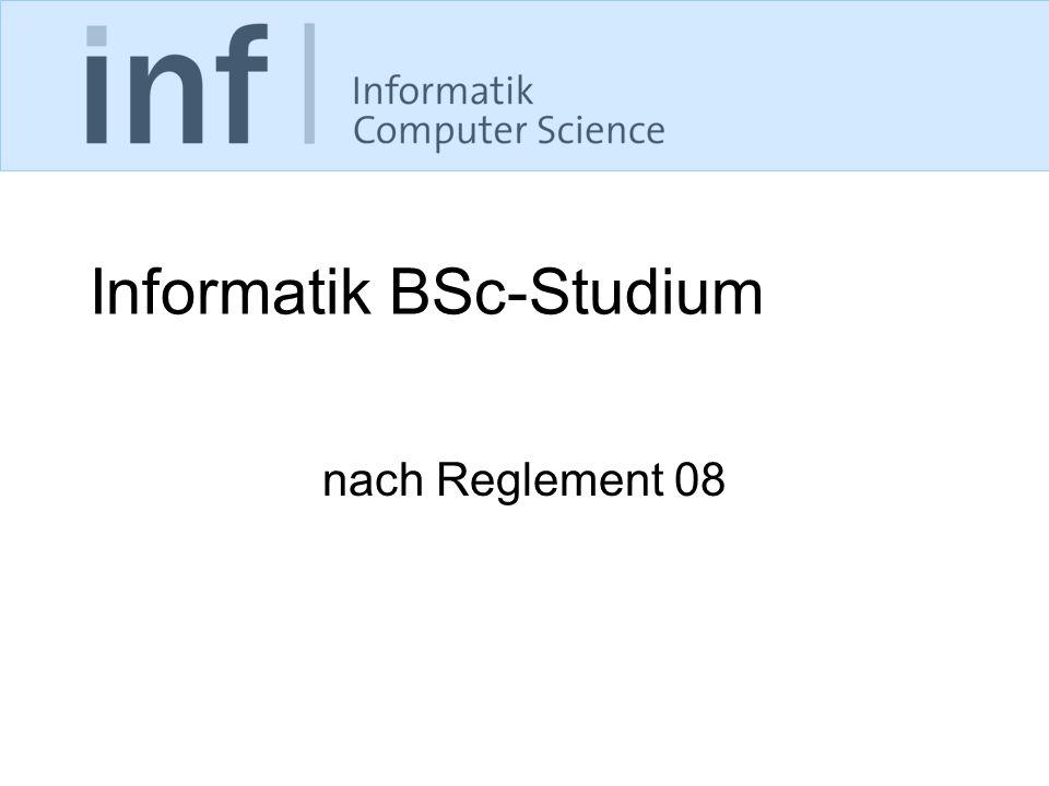 Informatik BSc-Studium nach Reglement 08