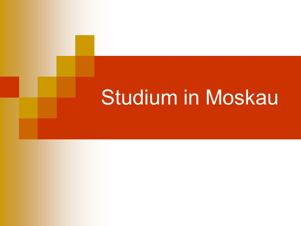 Studium in Moskau