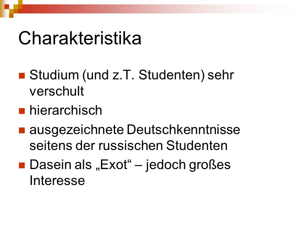 Charakteristika Studium (und z.T.
