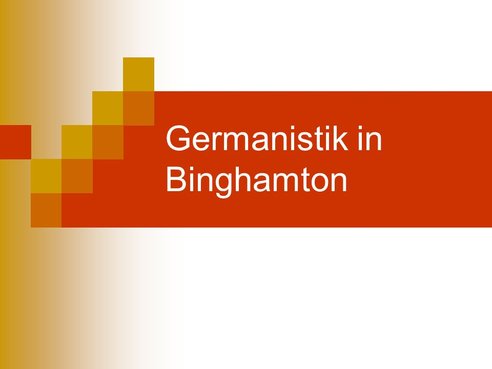 Germanistik in Binghamton