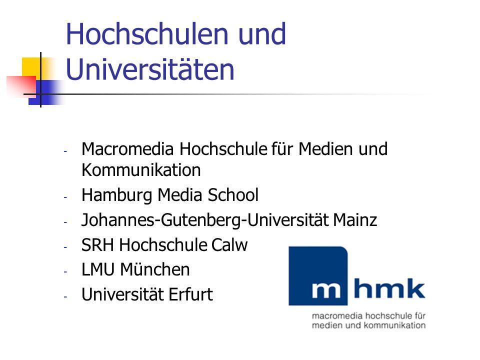 Hochschulen und Universitäten - Macromedia Hochschule für Medien und Kommunikation - Hamburg Media School - Johannes-Gutenberg-Universität Mainz - SRH