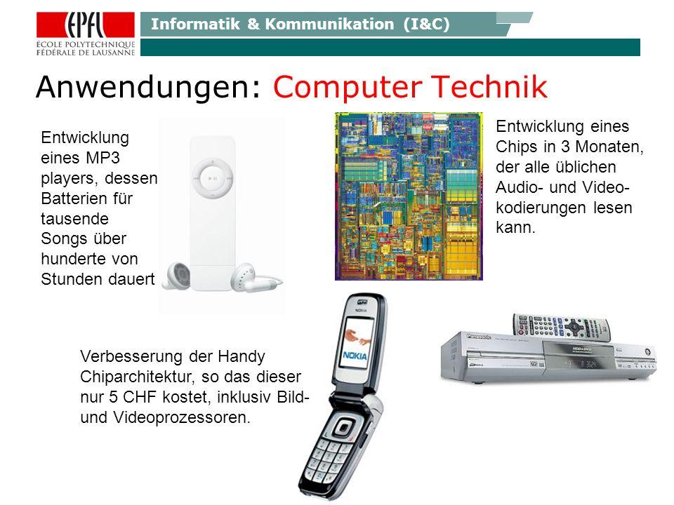 Informatik & Kommunikation (I&C) Anwendungen: Computer Technik Entwicklung eines Chips in 3 Monaten, der alle üblichen Audio- und Video- kodierungen l