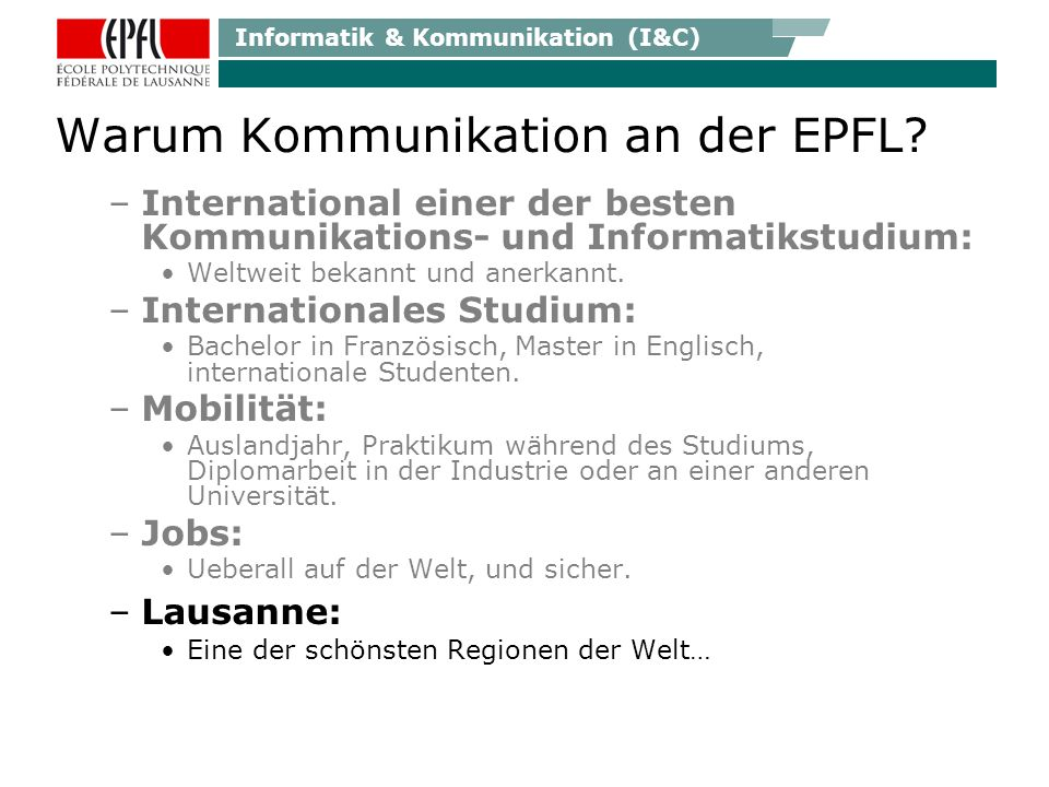 Informatik & Kommunikation (I&C) Warum Kommunikation an der EPFL.
