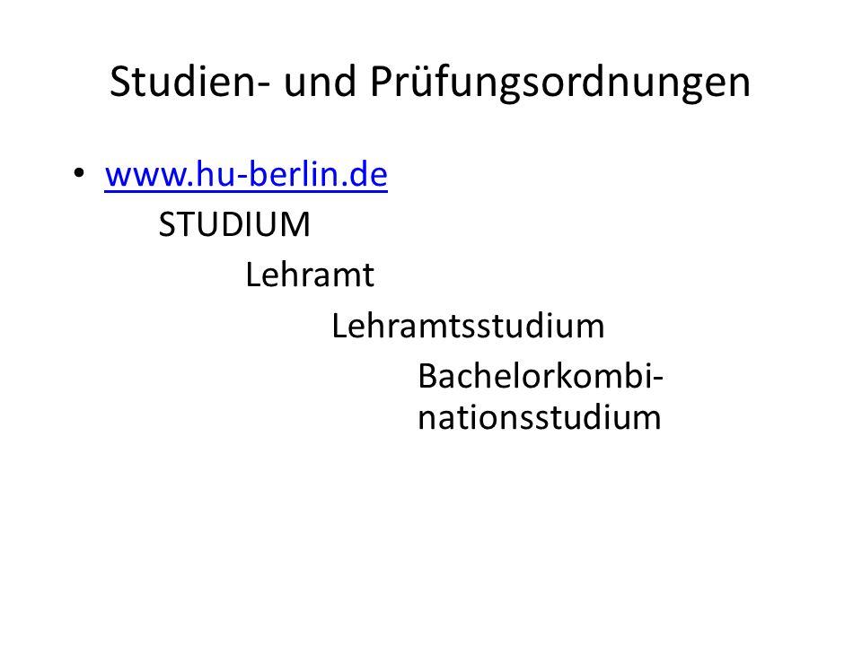 Studien- und Prüfungsordnungen www.hu-berlin.de STUDIUM Lehramt Lehramtsstudium Bachelorkombi- nationsstudium
