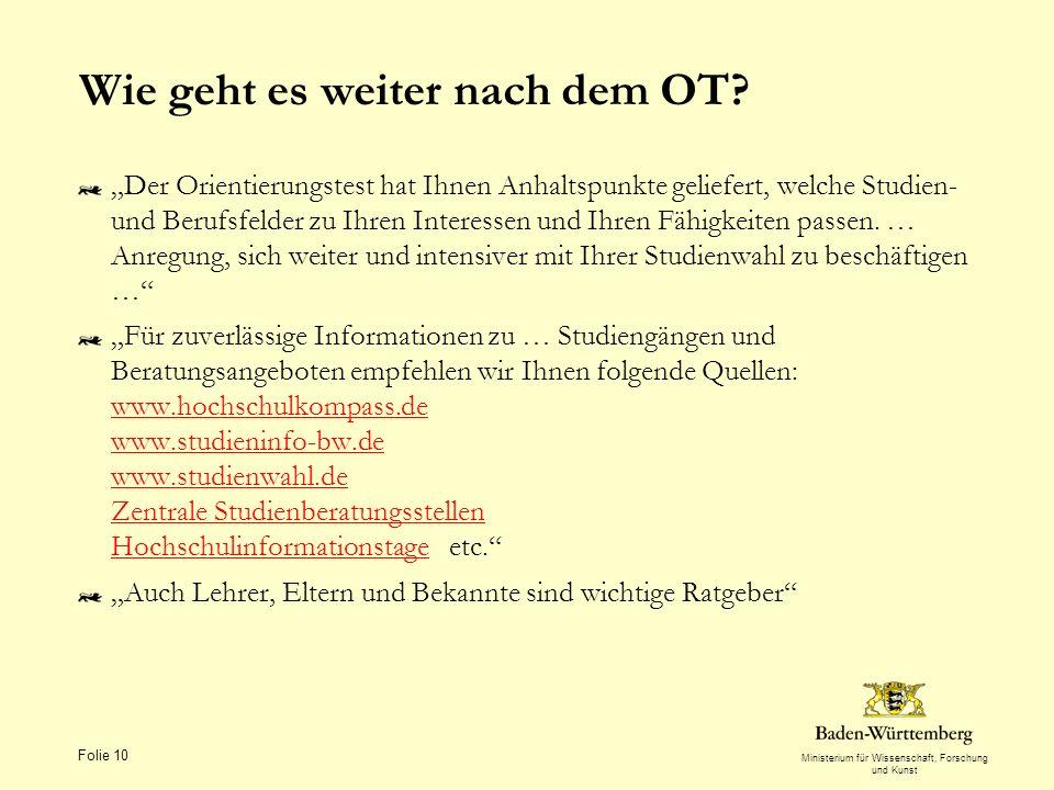 Ministerium für Wissenschaft, Forschung und Kunst Wie geht es weiter nach dem OT.