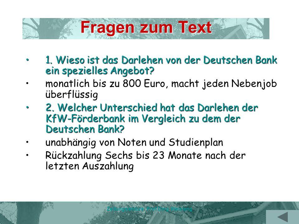 Zeitungslektüre Prof.Ding Weixiang Fragen zum Text 1.