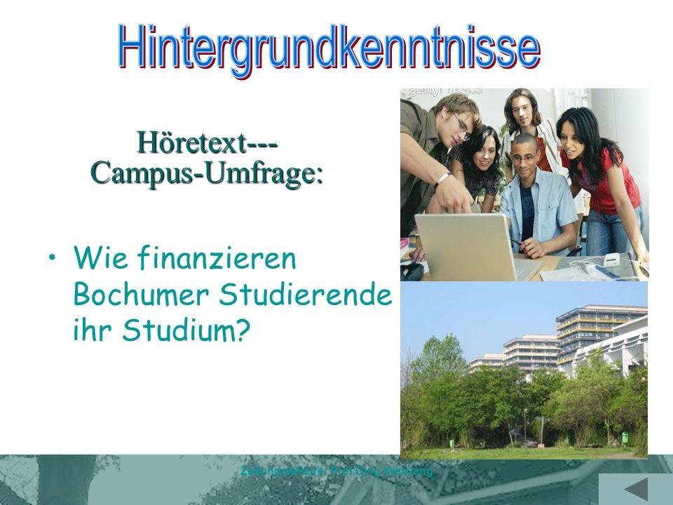 Zeitungslektüre Prof.Ding Weixiang Höretext--- Campus-Umfrage: Wie finanzieren Bochumer Studierende ihr Studium