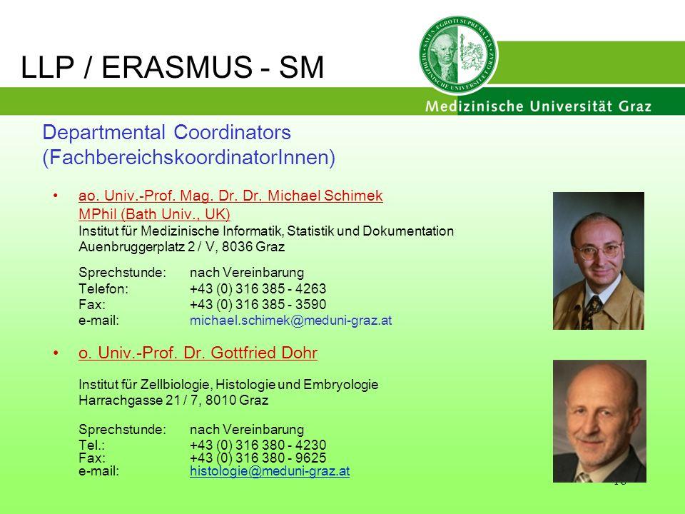 18 ao. Univ.-Prof. Mag. Dr. Dr. Michael Schimek MPhil (Bath Univ., UK) Institut für Medizinische Informatik, Statistik und Dokumentation Auenbruggerpl