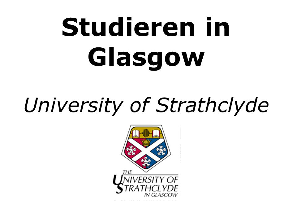 Studieren in Glasgow University of Strathclyde