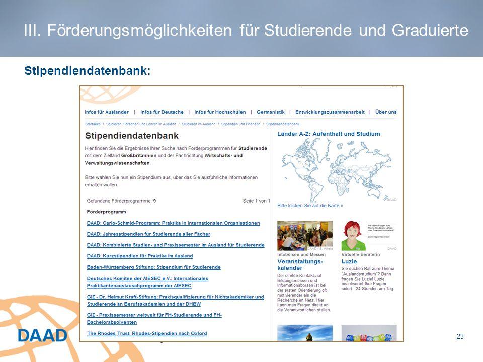 Stipendiendatenbank: III. Förderungsmöglichkeiten für Studierende und Graduierte 23
