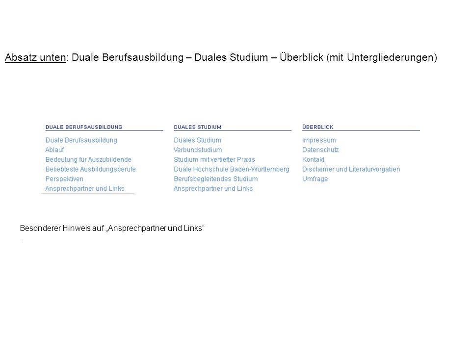 Absatz unten: Duale Berufsausbildung – Duales Studium – Überblick (mit Untergliederungen) Besonderer Hinweis auf Ansprechpartner und Links.