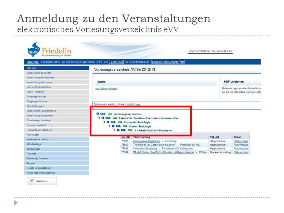 Anmeldung zu den Veranstaltungen elektronisches Vorlesungsverzeichnis eVV