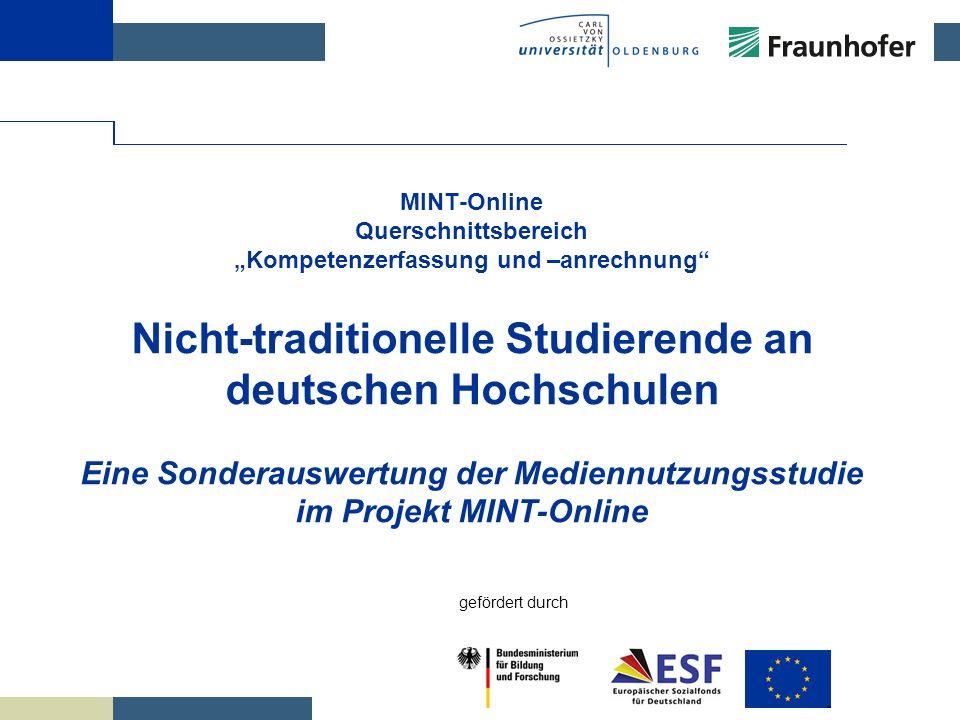 FOLIE MINT-Online Querschnittsbereich Kompetenzerfassung und –anrechnung Nicht-traditionelle Studierende an deutschen Hochschulen Eine Sonderauswertun