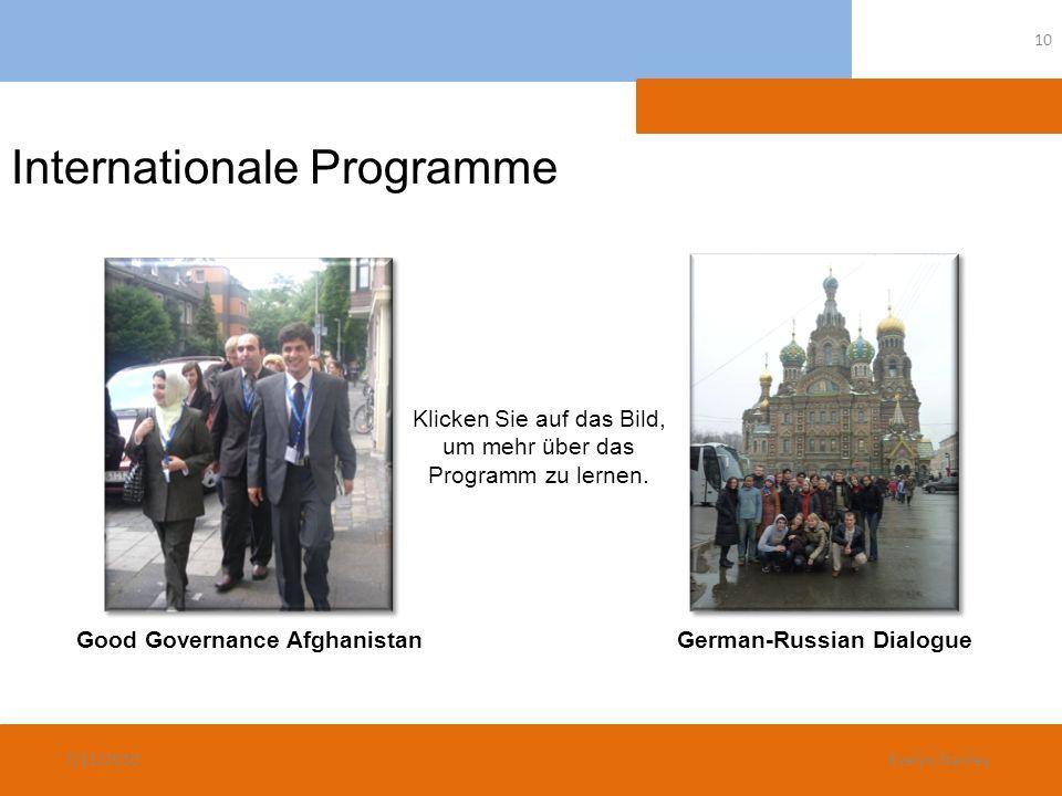 Internationale Programme Klicken Sie auf das Bild, um mehr über das Programm zu lernen. Good Governance AfghanistanGerman-Russian Dialogue 7/21/2010 1