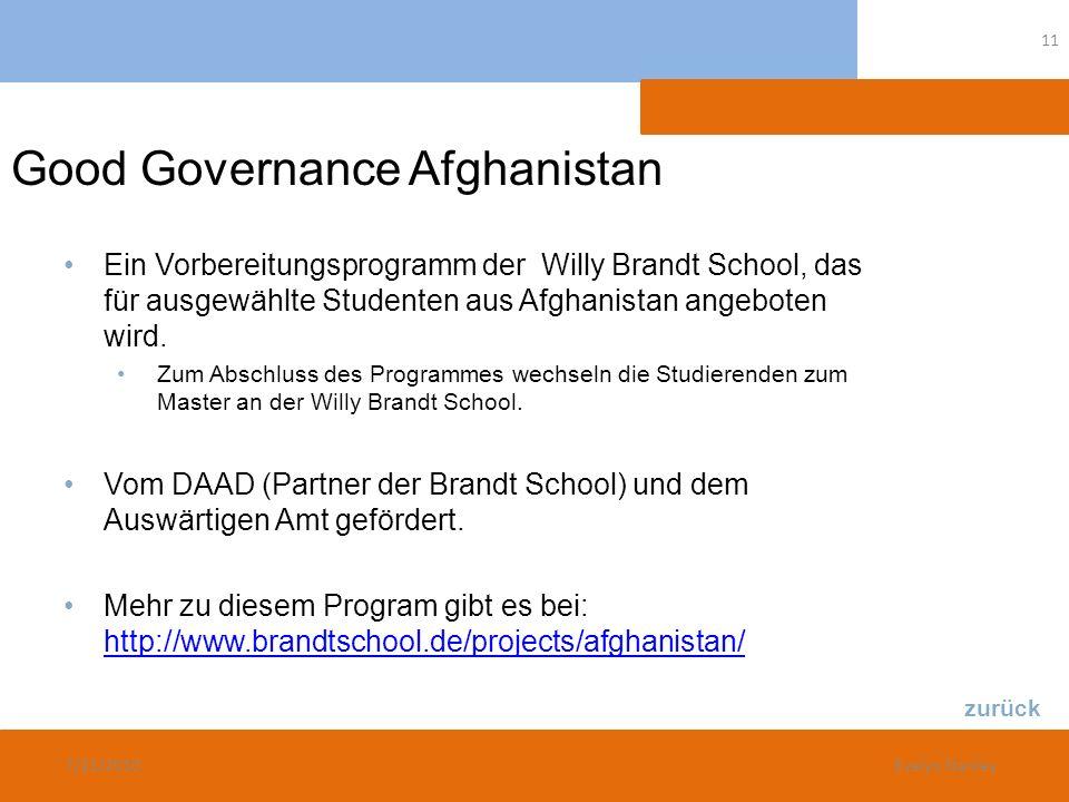 Good Governance Afghanistan Ein Vorbereitungsprogramm der Willy Brandt School, das für ausgewählte Studenten aus Afghanistan angeboten wird. Zum Absch